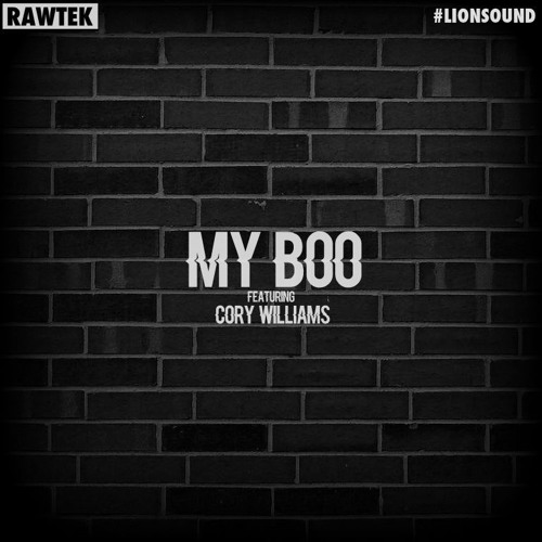 Rawtek - My Boo [ft. Cory Williams] (Original Mix)