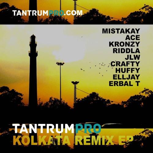 TantrumPRO - Kalkota [MISTAKAY REMIX] @MistaKayUK