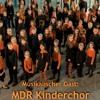 Einziger Kinderchor des öffentlich-rechtlichen Rundfunks : MDR Kinderchor