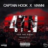 CAPTAIN HOOK X VIANNI - 4TN (FOR THE NIGHT)