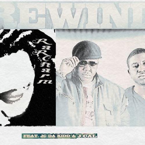 RaRCharm ft JC Da Kidd' & J. Cal - Rewind (Rmx By Alien.D)
