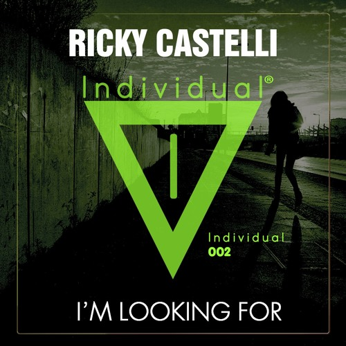 Ricky Castelli - I'm Looking For (Preview) OUT NOW