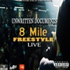 8MILE (FREESTYLE) (A LIVE RECORDING)