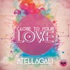 AtellaGali Ft. Amanda Renee - Close To Your Love (Venz Remix)FREE DOWNLOAD IN DESCRIPTION