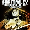 "Bob Marley - ""No Woman No Cry"" (FLeCK remix)"