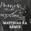 Rihanna & Will i am Photographs unofficial remix Eric Abidal & Matthias Ka
