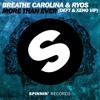 Breathe Carolina & Ryos - More Than Ever (CAML VIP)