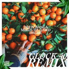 Larry June  Glock40   [Mikos Da Gawd x Drew Banga  x DAGHE] Remix