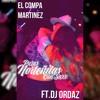 Norteñas  Mix 2016 -El Compa Martinez Ft. Dj Ordaz
