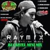 RAYMIX MIX BY DJ CARTEL