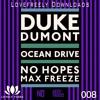 Duke Dumont - Ocean Drive (No Hopes & DJ Max Freeze Remix) ♥FREE DOWNLOAD♥