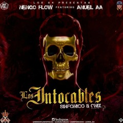 Nengo Flow Ft. Anuel AA - Los Intocables