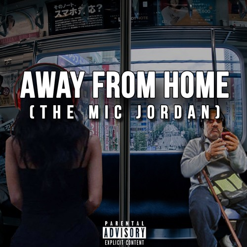 The Mic Jordan - Away From Home Intro Prod by Lets Make Out