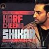 Shikar - Harf Cheema