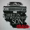 Kansas - Carry On My Wayward Son (Saul Merivot Remix)