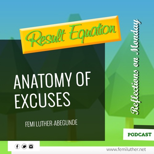 The Anatomy Of Excuses
