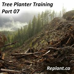 Replant.ca/Training - Tree Planter Training, Part 07