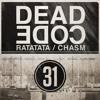 Deadcode - Ratatata - ThirtyOne Recordings