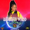 Download Tasha T - Beautiful World Mp3