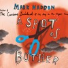 A Spot Of Bother by Mark Haddon (audiobook extract) read by Alex Jennings