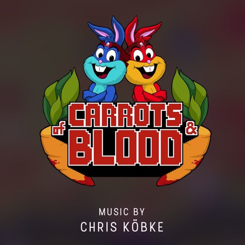 OF CARROTS AND BLOOD (Original Soundtrack)