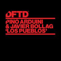 Pino Arduini & Javier Bollag - Los Pueblos (Pablo Fierro Remix)