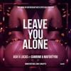 Download LEAVE YOU ALONE (0fficial Audio)- LOTTO BOYZZ (Ash X Lucas) FT Gambimi nd MafDotYou Mp3