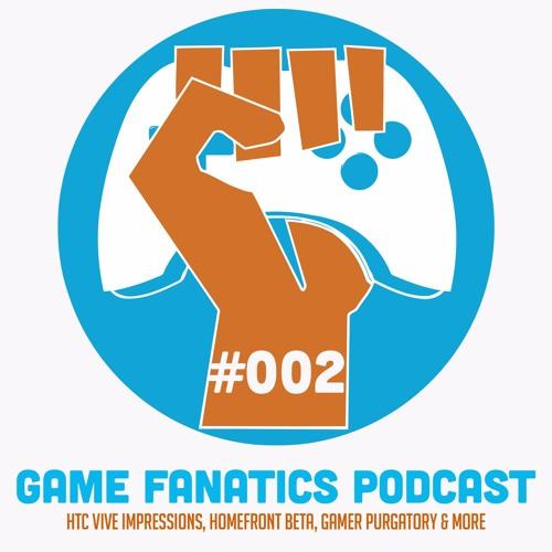 HTC Vive Impressions, Homefront Beta, Gamer Purgatory & More   TGF Podcast Ep 002