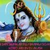 Jai Shiv Shankar Tilla Bhainga Soman Koro Mixx By Dj Akash