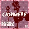 Luke Da Duke - Cashmere