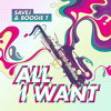 Boogie T. X SAVEJ - All I Want (Forthcoming Supermart Produce)