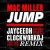 Download Mac Miller - Jump (Jayceeoh & ClockworkDJ Remix)[Official] Mp3