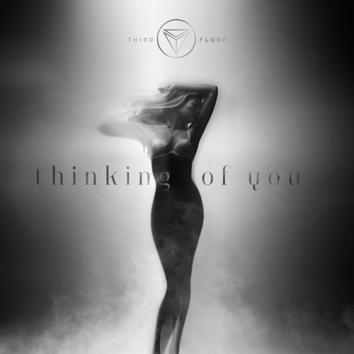 Third Floor - Thinking Of You