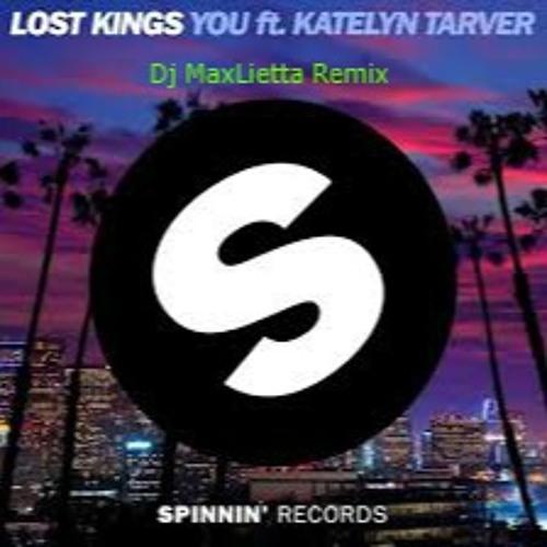 You Ft. Katelyn Tarver(DjMaxLietta Remix)