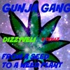 GunjaBoyz- From A Seed To A Weed Plant Feat. K Trillz (Prod. By Treelo)