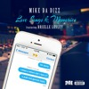 Mike Da Dizz Feat Brielle lesley  Love Song & Memories