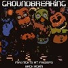 Five Nights At Freddy's 2 Back Again by Groundbreaking