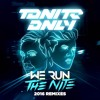 Tonite Only - We Run The Night (Reece Low Remix) [OUT NOW]