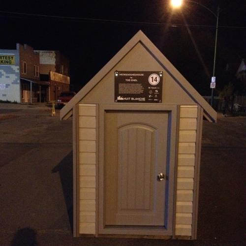 Micro(sound)house Nuit Blanche Saskatoon