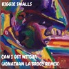 Biggie Smalls - Can I Get Witcha (Jonathan La'Brooy Remix) [FREE DOWNLOAD]