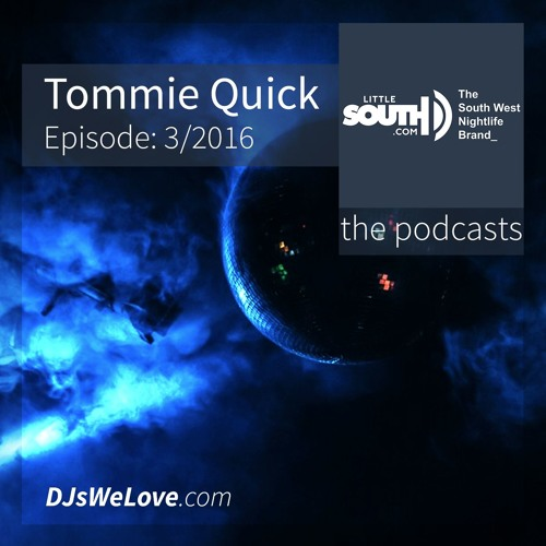 Episode 3/2016 | Tommie Quick | Littlesouth - the podcasts