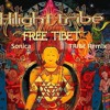 Hilight Tribe & Vini Vici Free Tibet - Sonica Tribe Remix free download
