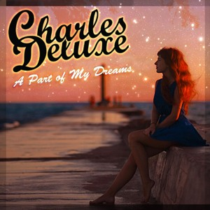 A part of my dreams by Charles Deluxe