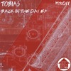 Tobias - Back In The Day (Original Mix)