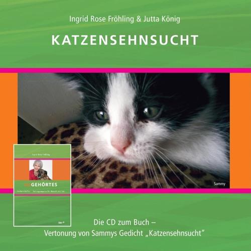 Hoerbeispiel der CD Katzensehnsucht - Gedicht, Erzaehlung, Musik Jutta Koenig