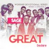 YOU ARE GREAT : SAGE & TWCREW : 2016 Worship Devotional Series 1 #EP2 :: @SAGEandTWCREW