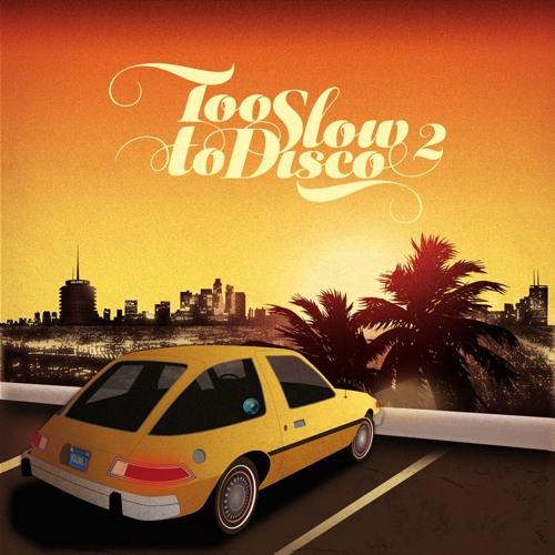 Too Slow To Disco Vol. 2 - Minimix By Dj Supermarkt (re-up)