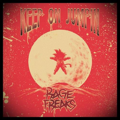 RageFreaks - Keep On Jumpin