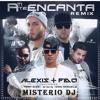 Misterio Dj A Ti Te Encanta (Alexis Fido Feat Tony Dize Wisin Don Miguelo)