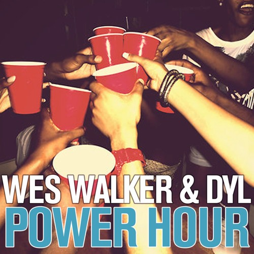 Wes Walker & Dyl's Power Hour Playlist by Wes Walker   Free